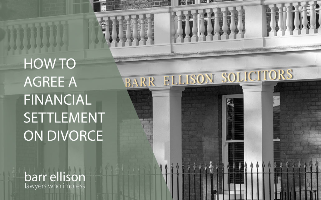 Guide on How to Agree a Financial Settlement on Divorce