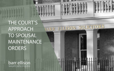 Court's Approach to Spousal Maintenance Orders