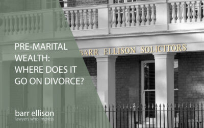 Pre-marital Wealth – Where does it go on Divorce?
