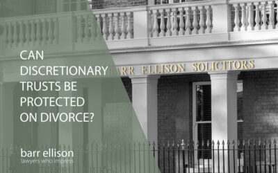 Can Discretionary Trusts be Protected on Divorce?