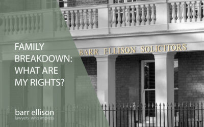 Family Breakdown: What are my Rights?