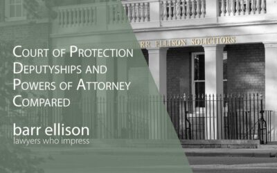 Deputyships vs Lasting Powers of Attorney