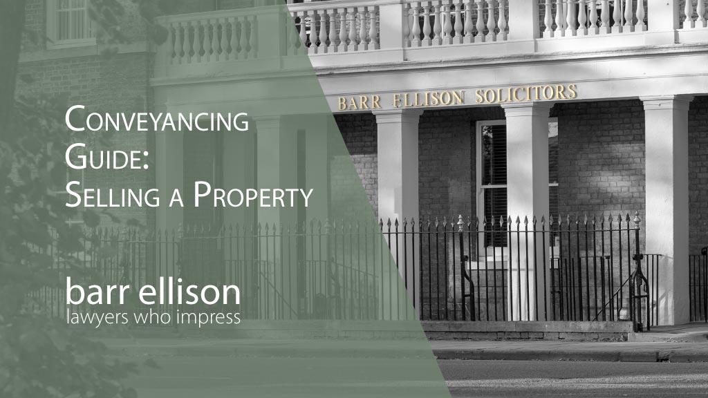 Conveyancing Guide to Selling Your Property