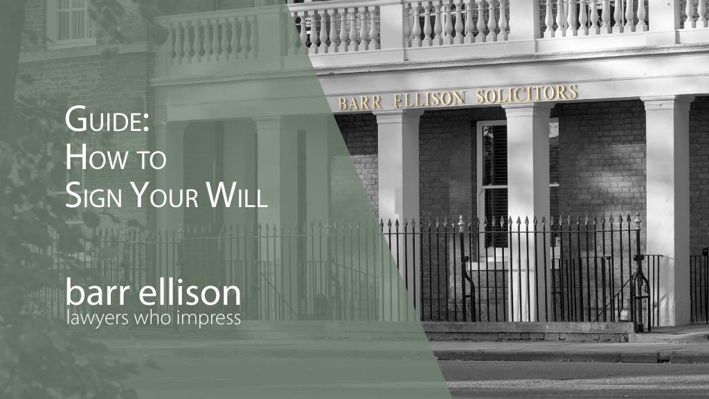Guide How to Sign Your Will