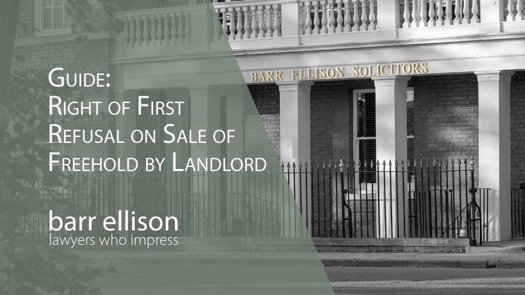 Right of First Refusal on Sale of Freehold by Landlord